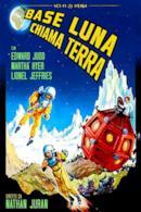 Poster Base Luna chiama Terra