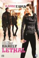 Poster Barely Lethal - 16 anni e spia
