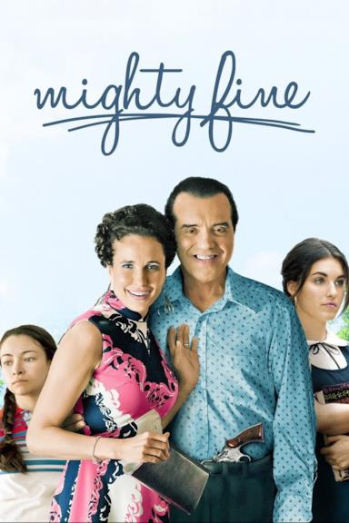 Poster Mighty Fine - Una famiglia quasi perfetta