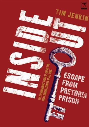 Inside Out: Escape From Pretoria Prison