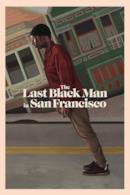 Poster The Last Black Man in San Francisco