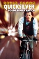Poster Quicksilver - Soldi senza fatica