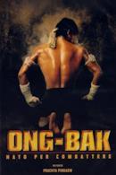 Poster Ong-Bak - Nato per combattere