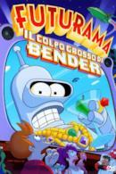 Poster Futurama - Il colpo grosso di Bender