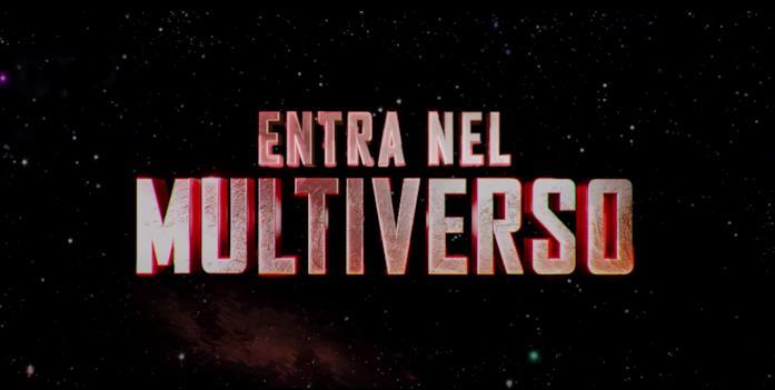 """La scritta """"Entra nel Multiverso"""""""