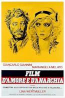 Poster Film d'amore e d'anarchia, ovvero 'stamattina alle 10 in via dei Fiori nella nota casa di tolleranza...'