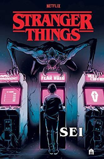 Stranger things. Sei