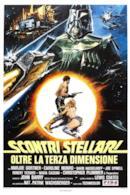 Poster Scontri stellari oltre la terza dimensione