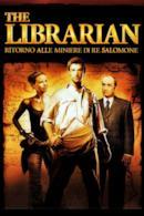 Poster The Librarian 2 - Ritorno alle miniere di Re Salomone