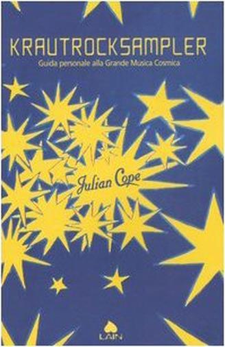La guida di Julian Cope alla Kosmische Musik