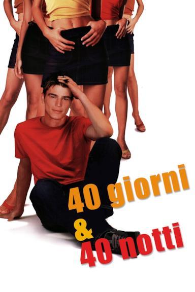 Poster 40 giorni & 40 notti