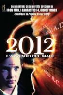 Poster 2012 - L'Avvento Del Male