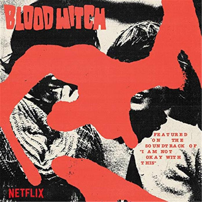 La cover dell'album delle Bloodwitch I Am Not Okay With This