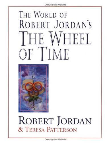 The World of Robert Jordan's the Wheel of Time