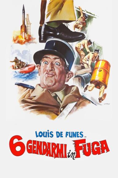 Poster 6 Gendarmi in fuga