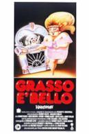 Poster Grasso è bello