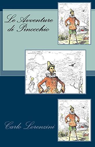 Le avventure di Pinocchio – Storia di un burattino di Carlo Lorenzini