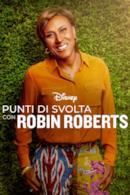 Poster Punti di svolta con Robin Roberts