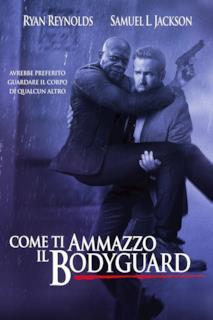 Poster Come ti ammazzo il bodyguard