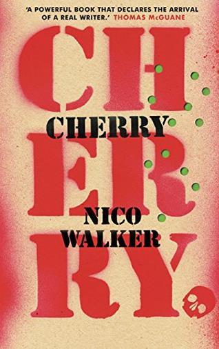 Cherry di Nico Walker