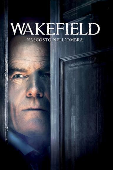 Poster Wakefield - Nascosto nell'ombra