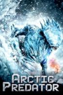 Poster Arctic Predator - Terrore tra i ghiacci