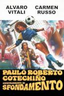 Poster Paulo Roberto Cotechiño centravanti di sfondamento