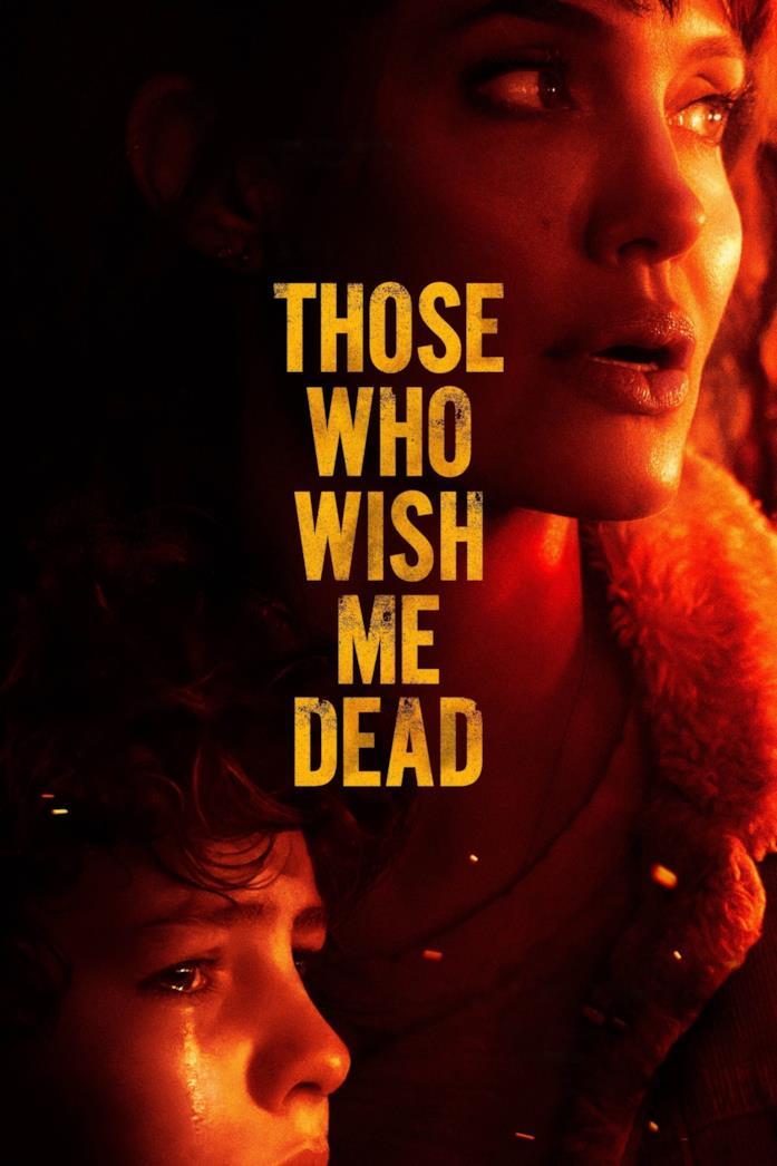 La locandina di Those Who Wish Me Dead