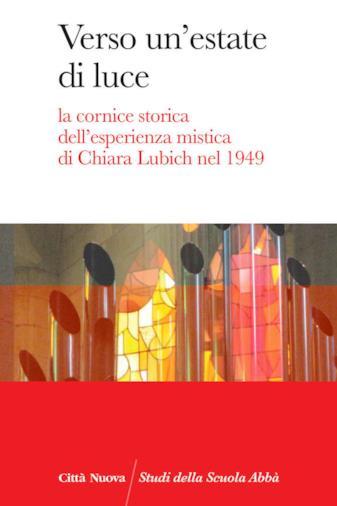 La cornice storica dell'esperienza mistica di Chiara Lubich nel 1949