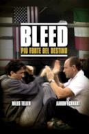 Poster Bleed - Più forte del destino