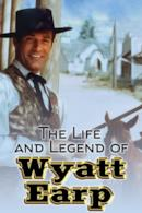 Poster The Life and Legend of Wyatt Earp