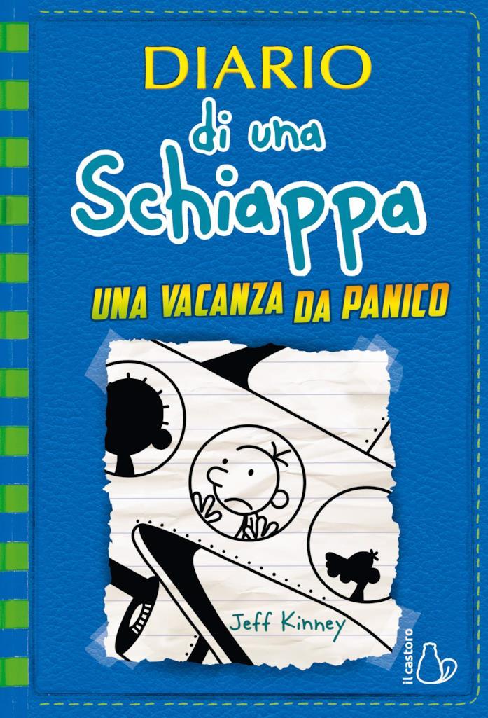 La copertina di Una vacanza da panico, penultimo libro di Diario di una schiappa