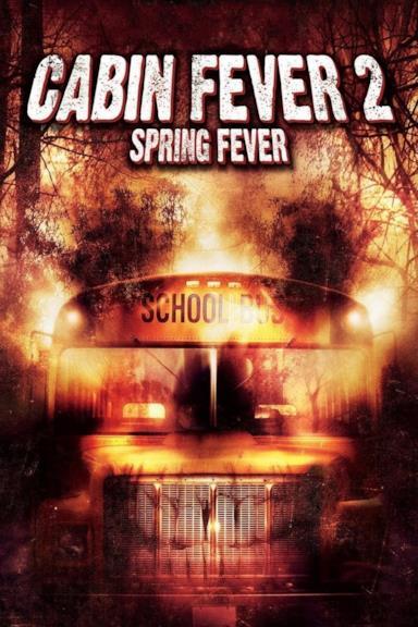 Poster Cabin Fever 2 - Il contagio