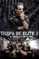 Poster Tropa de elite 2 - Il nemico ora è un altro