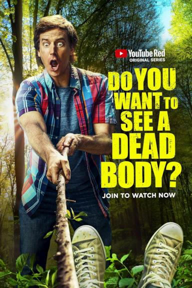 Poster Do You Want to See a Dead Body?