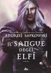 Il sangue degli elfi di Andrzej Sapkowski