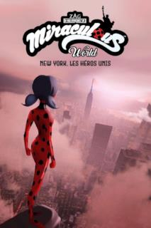 Poster Miraculous World: New York, eroi uniti