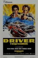 Poster Driver, l'imprendibile