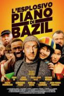 Poster L'esplosivo piano di Bazil