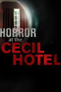 Poster Sulla scena del delitto: il caso del Cecil Hotel