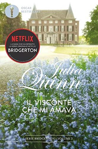 Il visconte che mi amava. Serie Bridgerton (Vol. 2)
