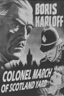 Poster Colonel March of Scotland Yard