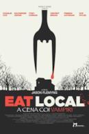 Poster Eat Local - A cena coi vampiri