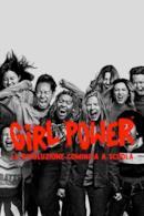 Poster Girl power - La rivoluzione comincia a scuola