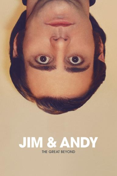 Poster Jim & Andy: The Great Beyond - Featuring a Very Special, Contractually Obligated Mention of Tony Clifton