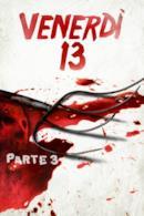 Poster Venerdì 13 parte 3 - Week-end di terrore