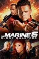 Poster The Marine 6: Close Quarters