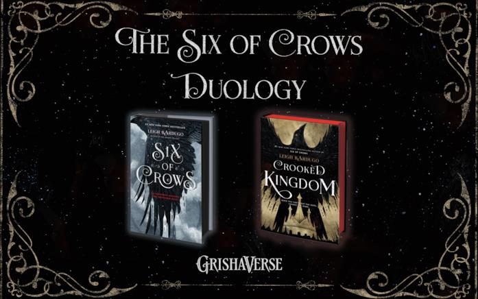 Six of Crows e Crooked Kingdom