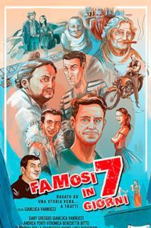 Poster Famosi in 7 Giorni