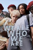 Poster We Are Who We Are